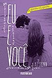 Eu e você (garota <3 garoto Livro 6)