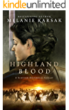 Highland Blood (The Celtic Blood Series Book 2)