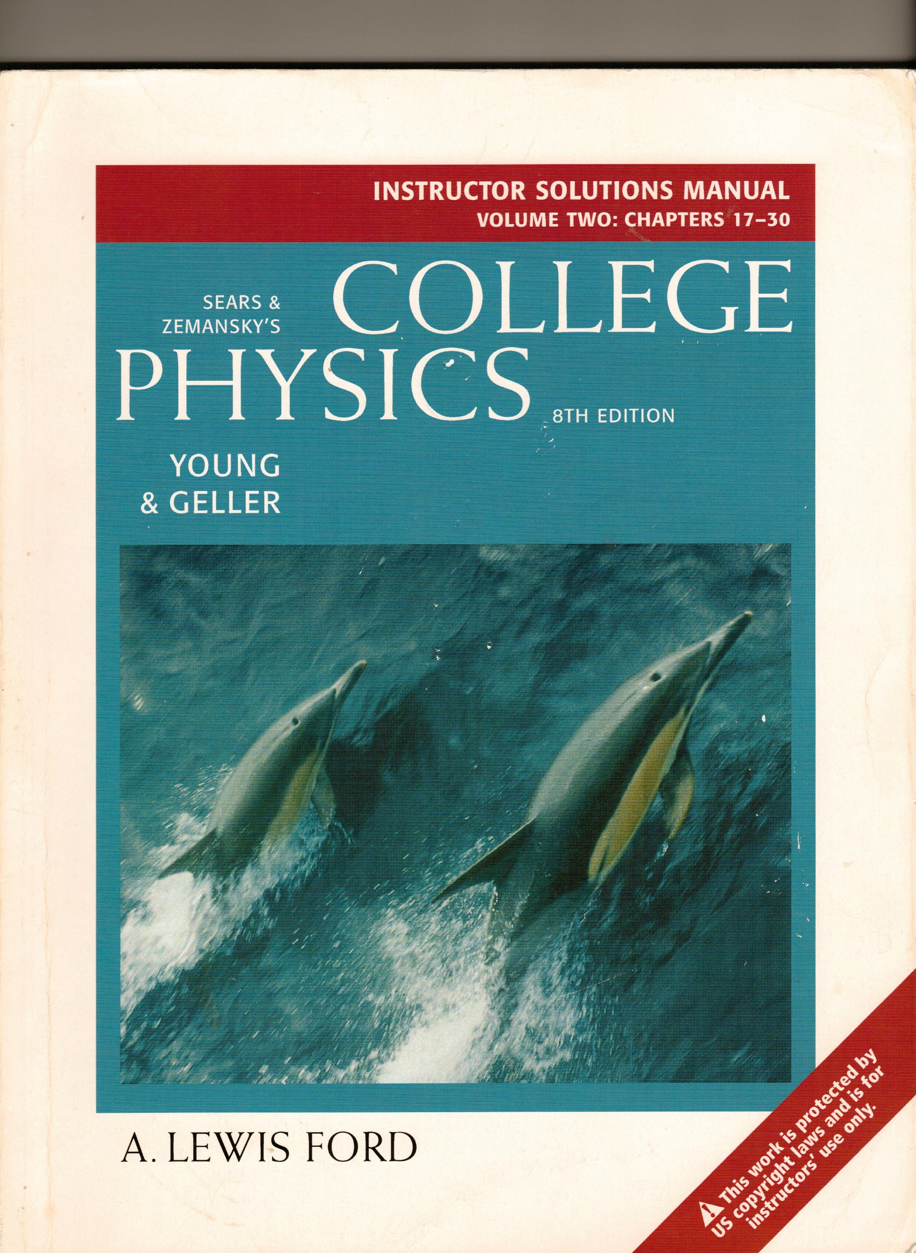 College Physics 8th Edition Instructor Solution Manual Volume Two Chapters  17-30 (Instructor Solution Manual Chapters: Young & Geller: 9780805393798:  ...