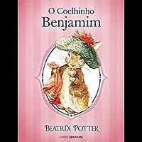 O Coelhinho Benjamim (Coleção Beatrix Potter Livro 4)