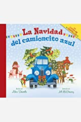 La Navidad del camioncito azul (Little Blue Truck's Christmas Spanish edition) Kindle Edition