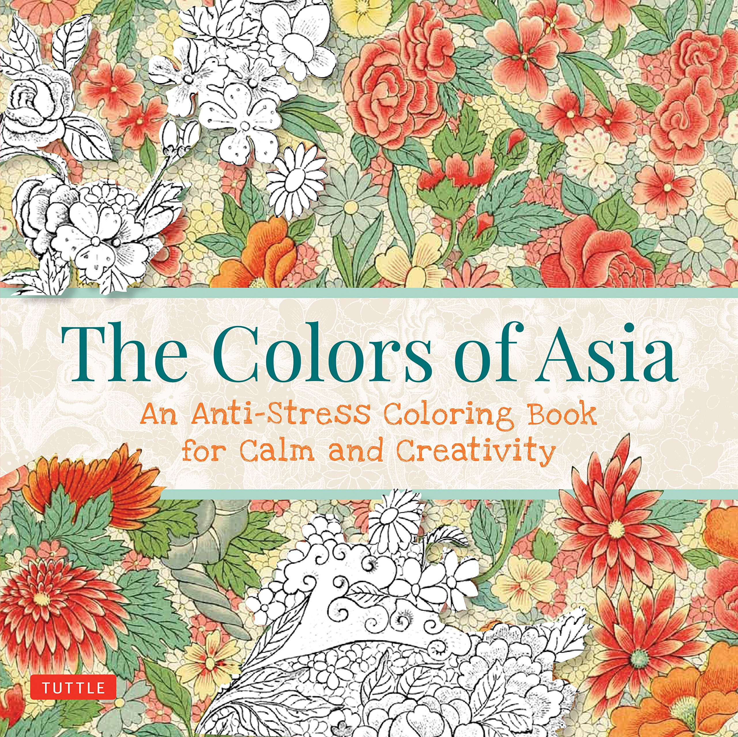 Stress coloring books - The Colors Of Asia An Anti Stress Coloring Book For Calm And Creativity Tuttle Publishing 9780804846424 Amazon Com Books