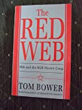 Red Web: MI6 and the KGB Master Coup
