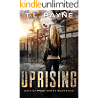 Uprising: A Post Apocalyptic EMP Survival Thriller (Days of Want Book Four) book cover