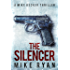 The Silencer (The Silencer Series Book 1)