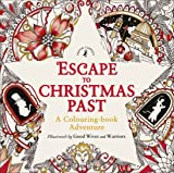 Escape to Christmas Past: A Colouring Book Adventure