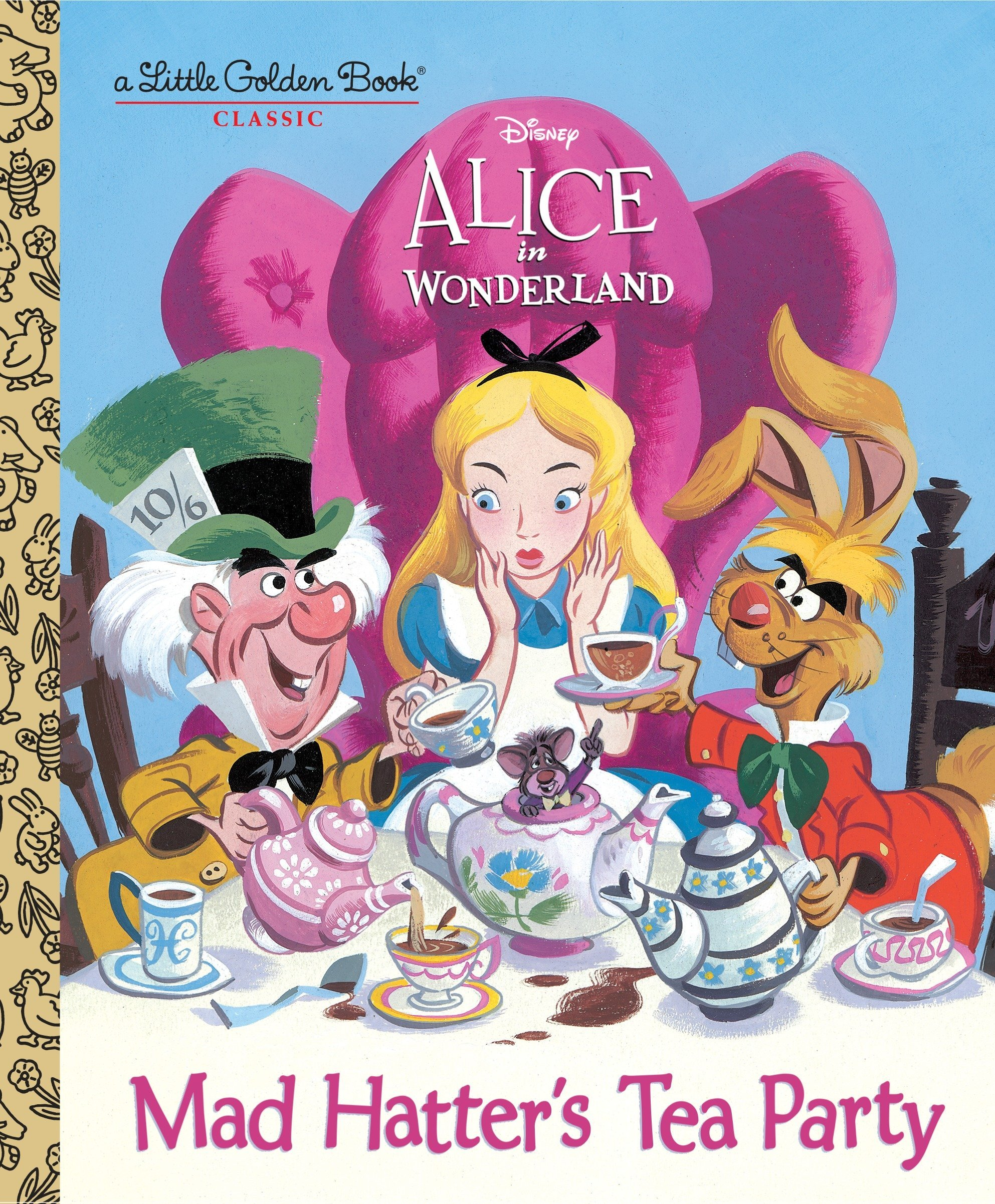 Mad Hatters Tea Party Disney Alice In Wonderland Little Golden