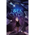 Gläserne Welt: Eine Radioactive-Geschichte (Zoe & Clyde 1)