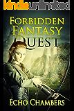Forbidden Fantasy Quest (English Edition)