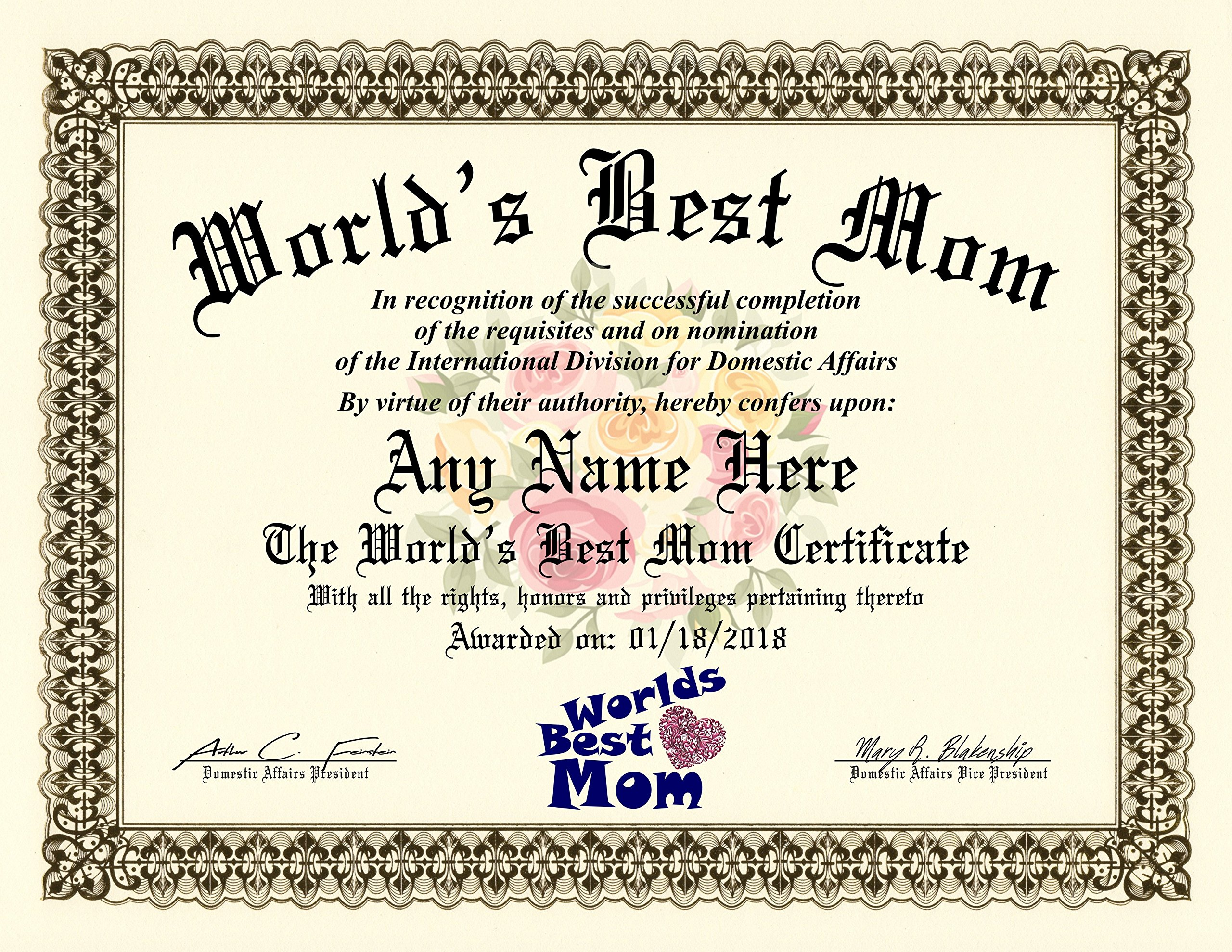 Worlds Best Mom Certificate Award - Custom Printed by us with any NAME & DATE - 8.5 by 11 inches - 100% Real Looking! Free Certificate Folder