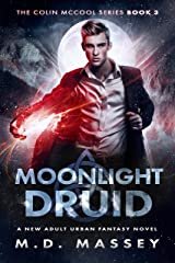 Moonlight Druid: A New Adult Urban Fantasy Novel (The Colin McCool Paranormal Suspense Series Book 3) Kindle Edition