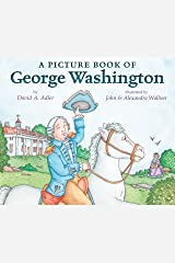 A Picture Book of George Washington (Picture Book Biography) Kindle Edition