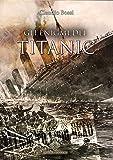 Gli enigmi del Titanic
