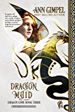 Dragon Maid: Highland Fantasy Romance (Dragon Lore Book 3)