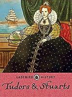 Ladybird Histories: Tudors And Stuarts (English
