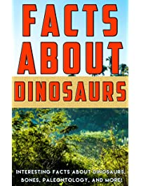 Amazon dinosaurs animals kindle store facts about dinosaurs interesting facts about dinosaurs bones paleontology and more fandeluxe Ebook collections