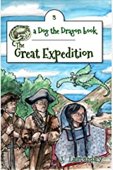 The Great Expedition: An Early Chapter Book (Dog the Dragon 3) Kindle Edition