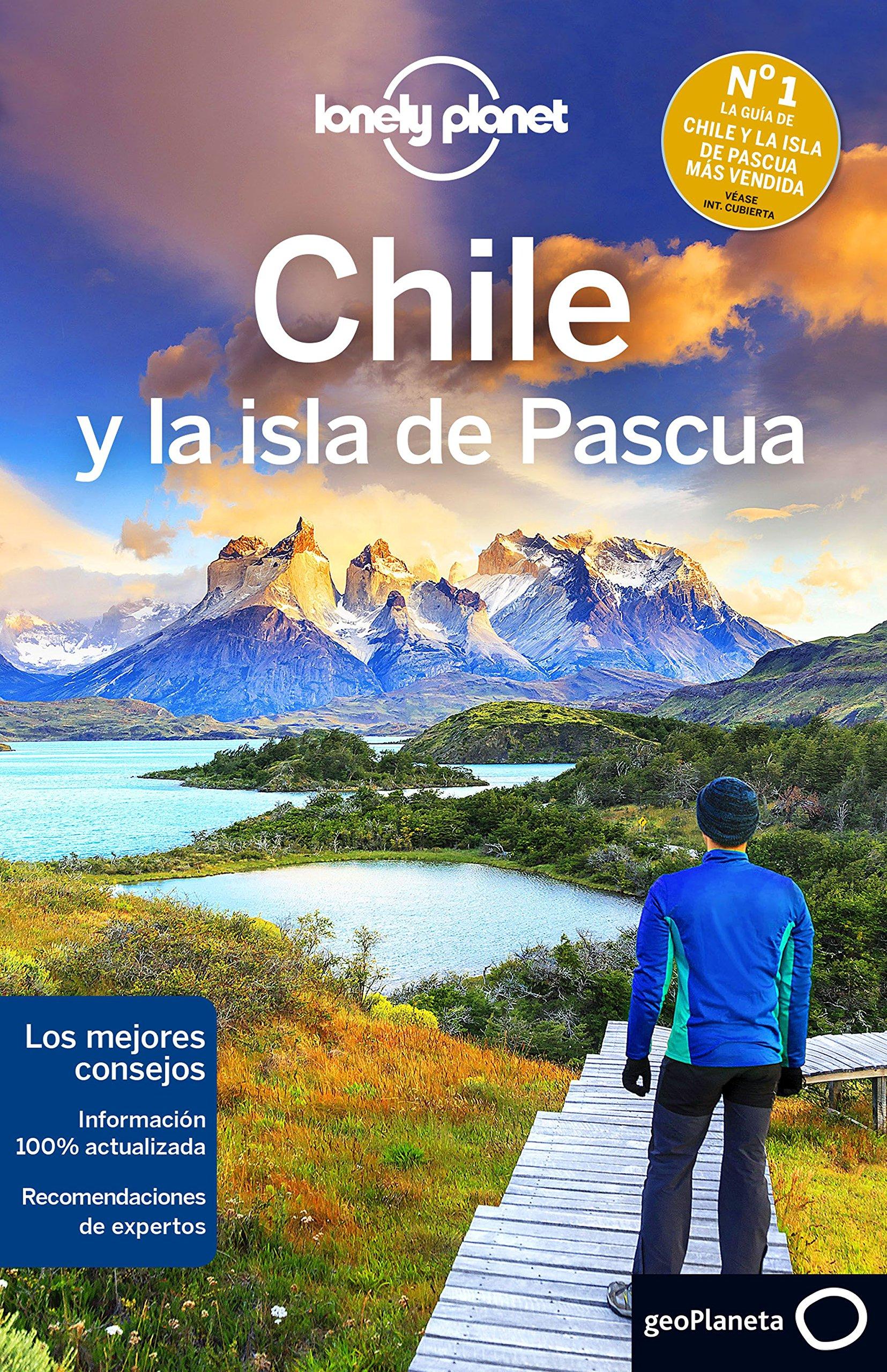 Chile y la isla de Pascua 6: 1 Guías de País Lonely Planet Idioma ...