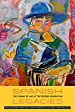 Spanish Legacies: The Coming of Age of the Second Generation (English Edition)