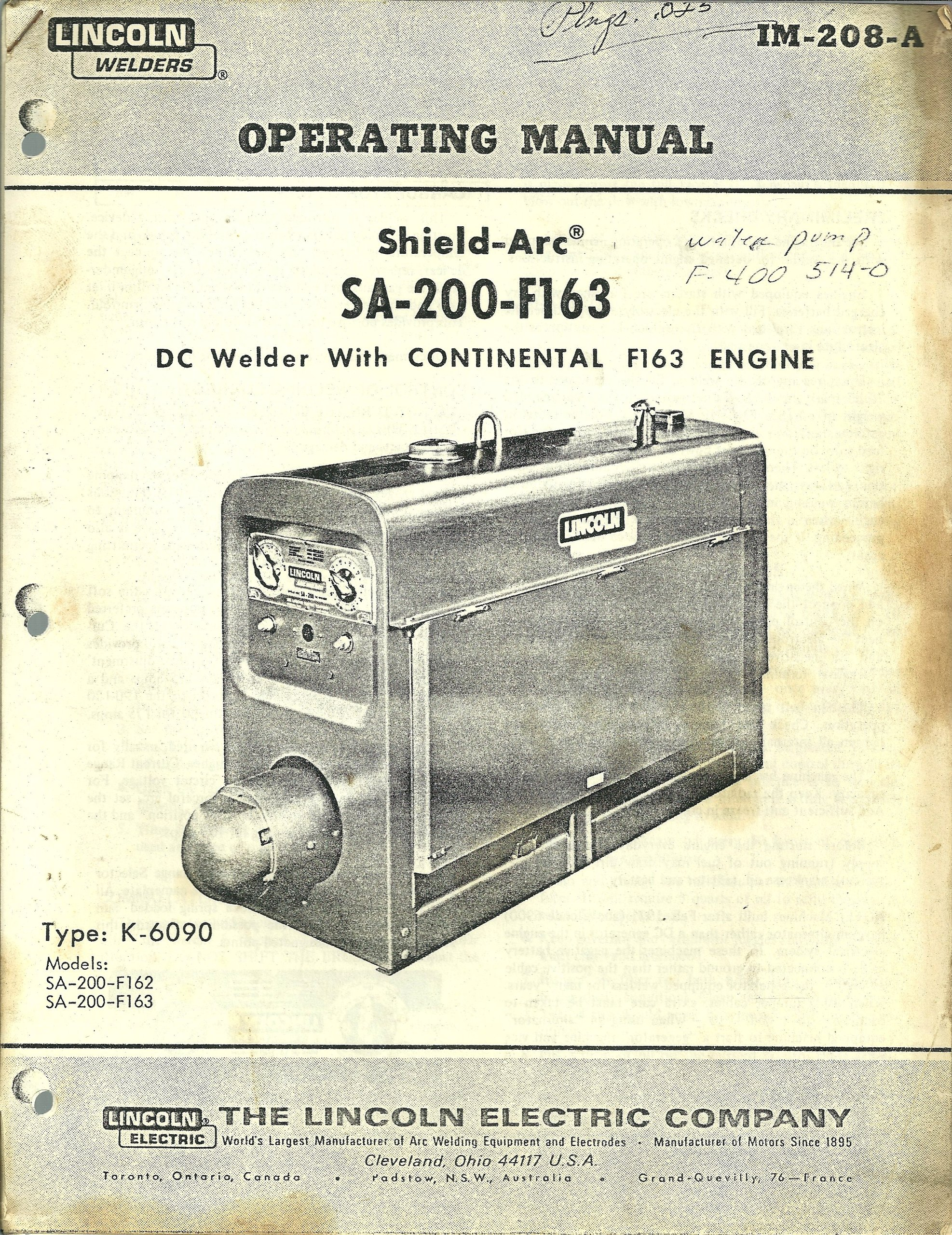 Operating Manual, Shield-arc, Sa-200-f163, dc Welder with Continental F163  Engine, Type K-6090, Models:sa-200-f162, Sa-200-f163, Lincoln Welders, ...