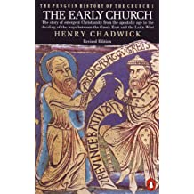 The Penguin History of the Church: The Early Church Sep 30, 1993