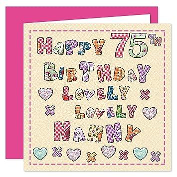 Nanny 75th Happy Birthday Card