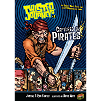Captured by Pirates: Book 1 (Twisted Journeys ®)