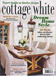 Fantastic The Cottage Journal Cottages Of White Magazine 2016 Amazon Download Free Architecture Designs Momecebritishbridgeorg