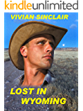 Lost In Wyoming (Maitland Legacy, A Family Saga Book 1)