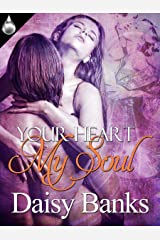 Your Heart My Soul Kindle Edition