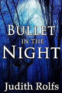 Bullet in the Night