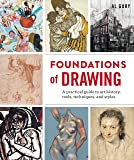 Foundations of Drawings: A Practical Guide to Art History, Tools, Techniques, and Styles