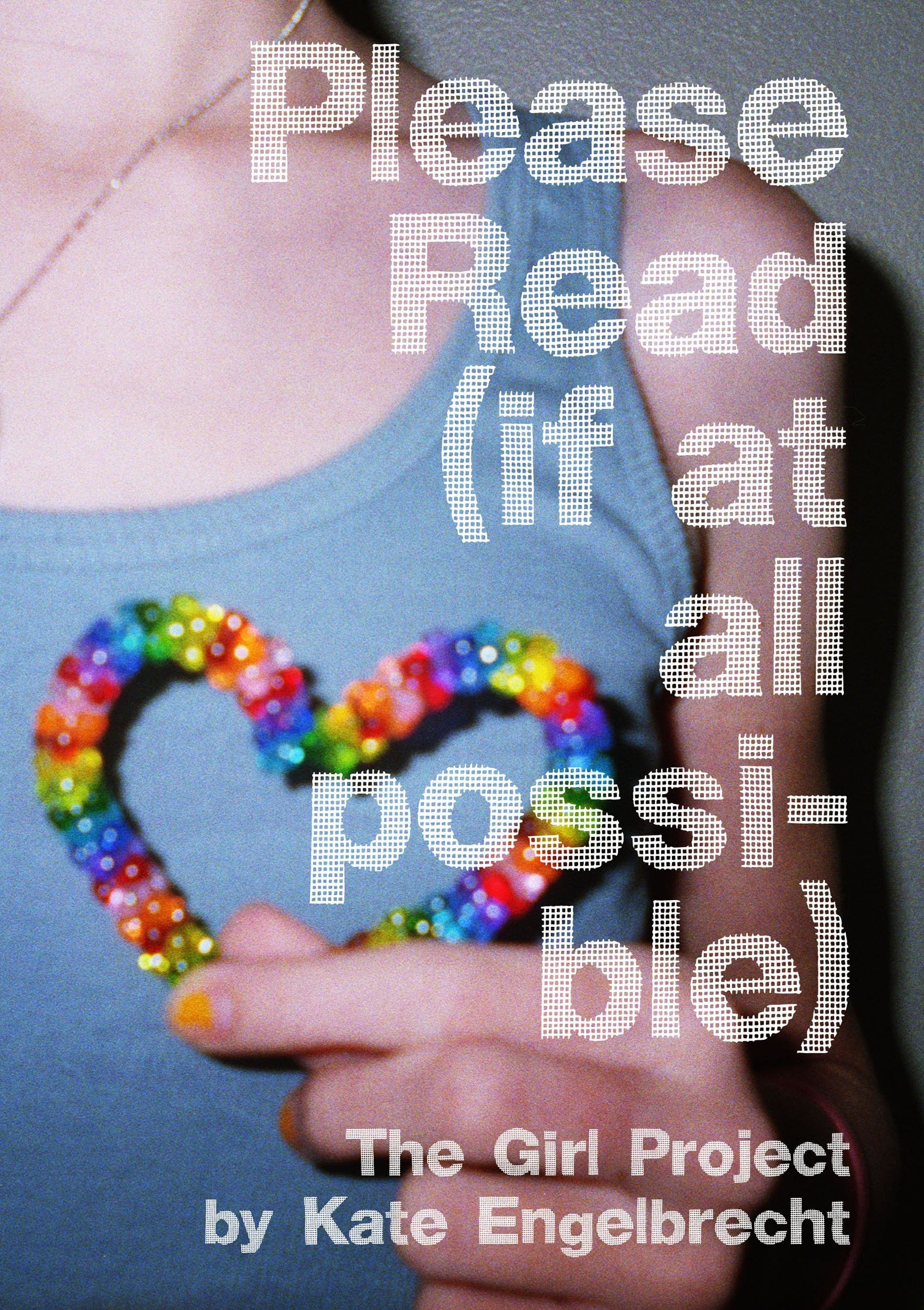 Download Please Read (if at all possible): The Girl Project ebook