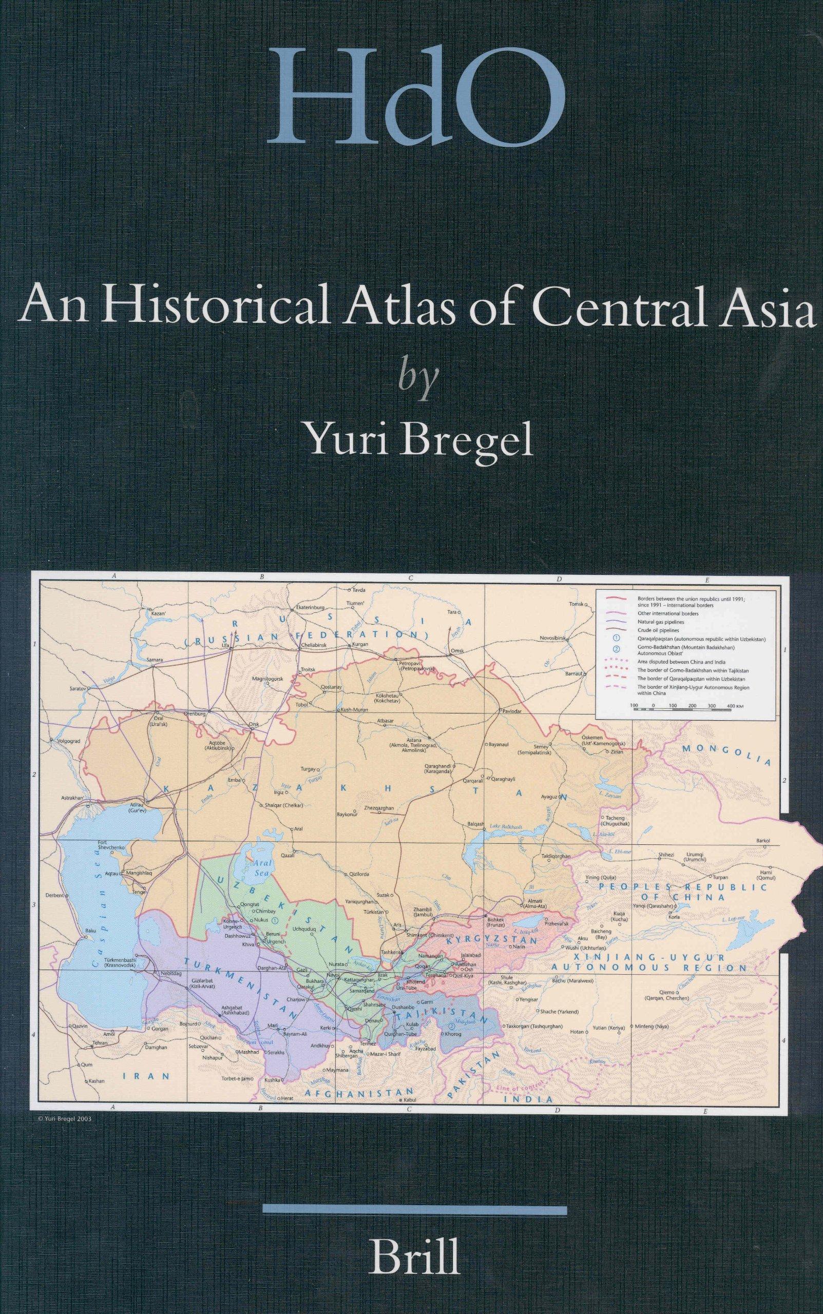 An Historical Atlas of Central Asia (Handbook of Oriental Stus ... on