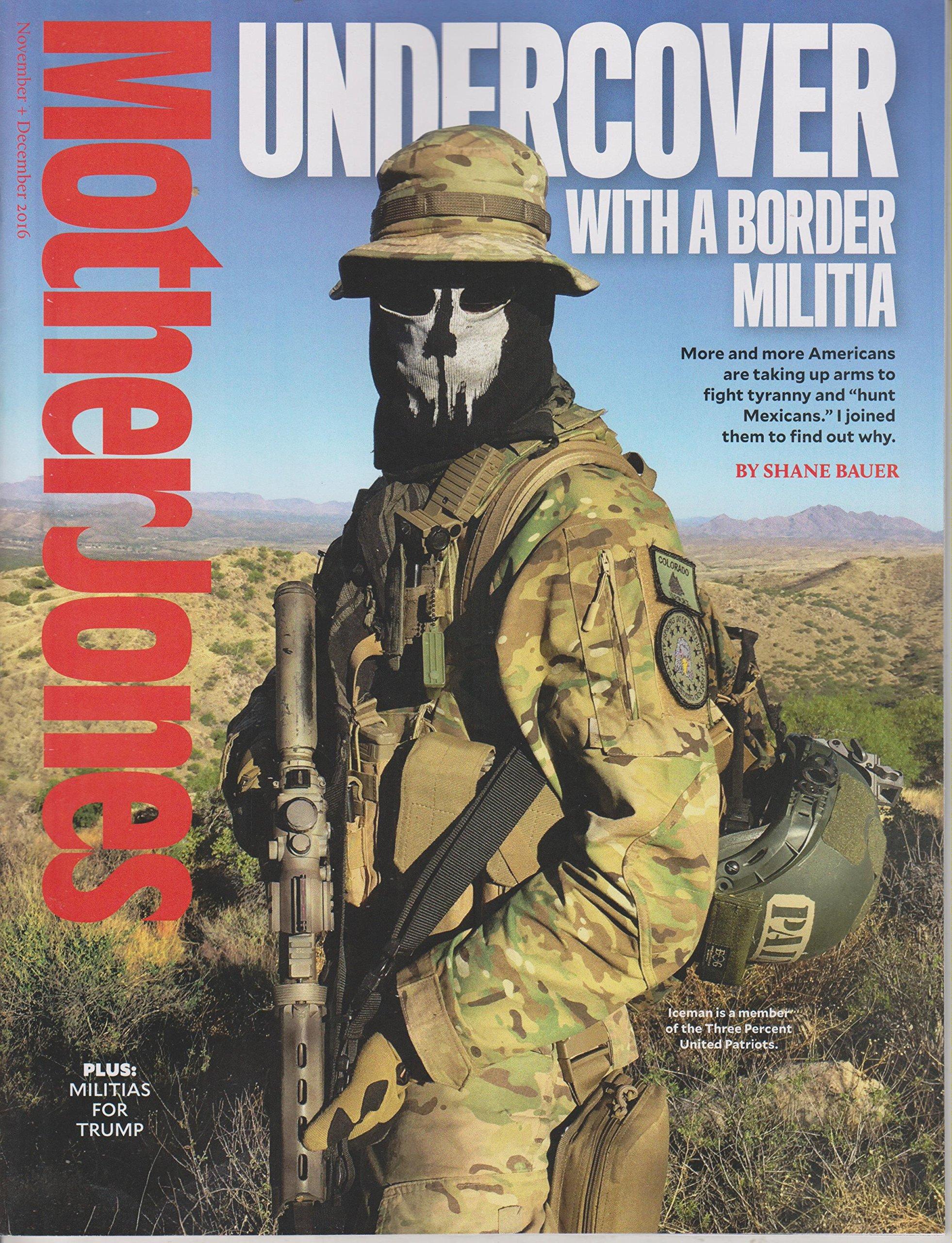 Download Mother Jones November / December Undercover With a Border Militia PDF ePub book