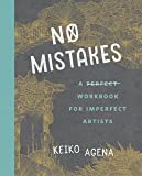 No Mistakes: A Perfect Workbook for Imperfect