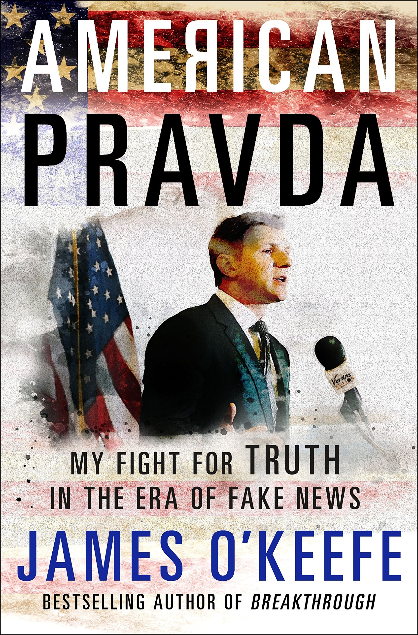 American Pravda: My Fight for Truth in the Era of Fake News by St. Martin's Press