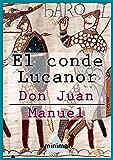 El conde Lucanor (Imprescindibles de la literatura castellana)