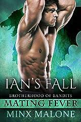 Ian's Fall (Paranormal Romance) (Brotherhood of Bandits (Mating Fever) Book 2)