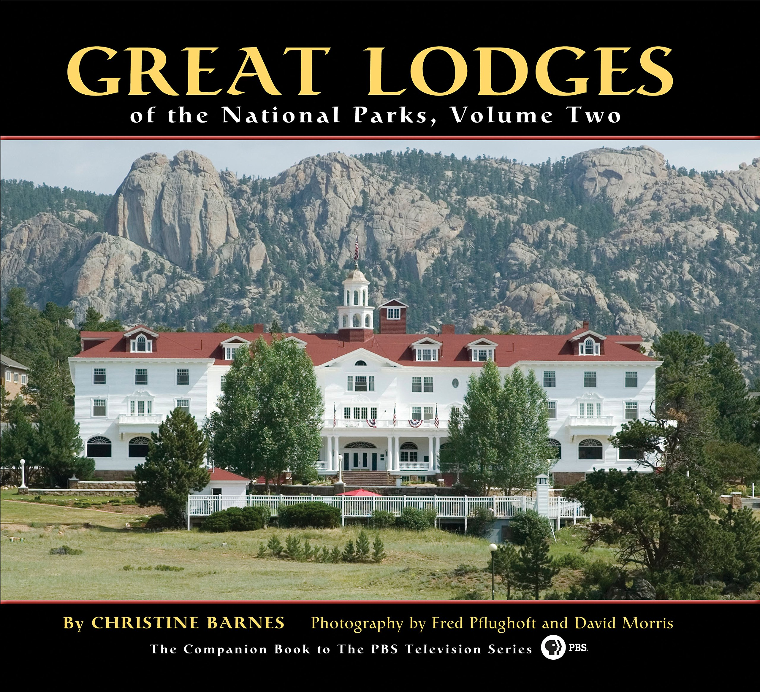 2 Great Lodges of the National Parks Volume Two Christine