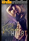 Rock Her Heart: A Rockstar Novella