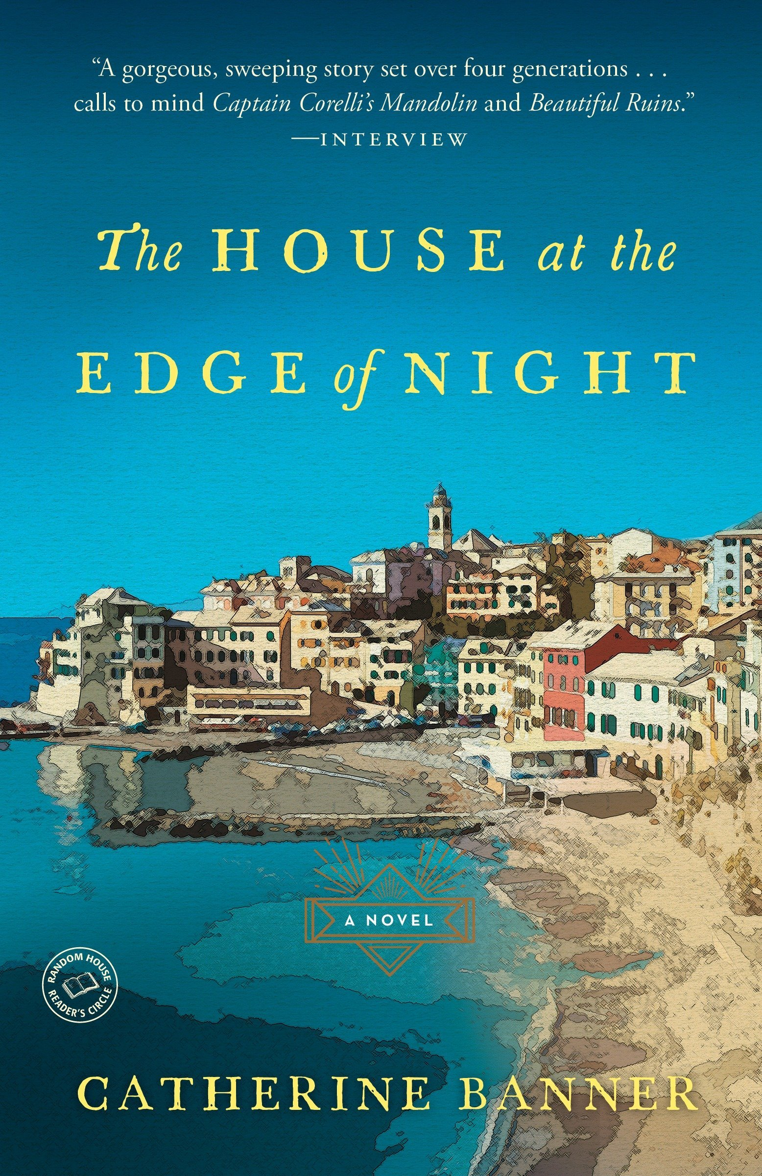 The House at the Edge of Night: A Novel: Catherine Banner