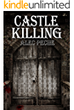 Castle Killing (Jill Quint, MD, Forensic Pathologist Book 7)