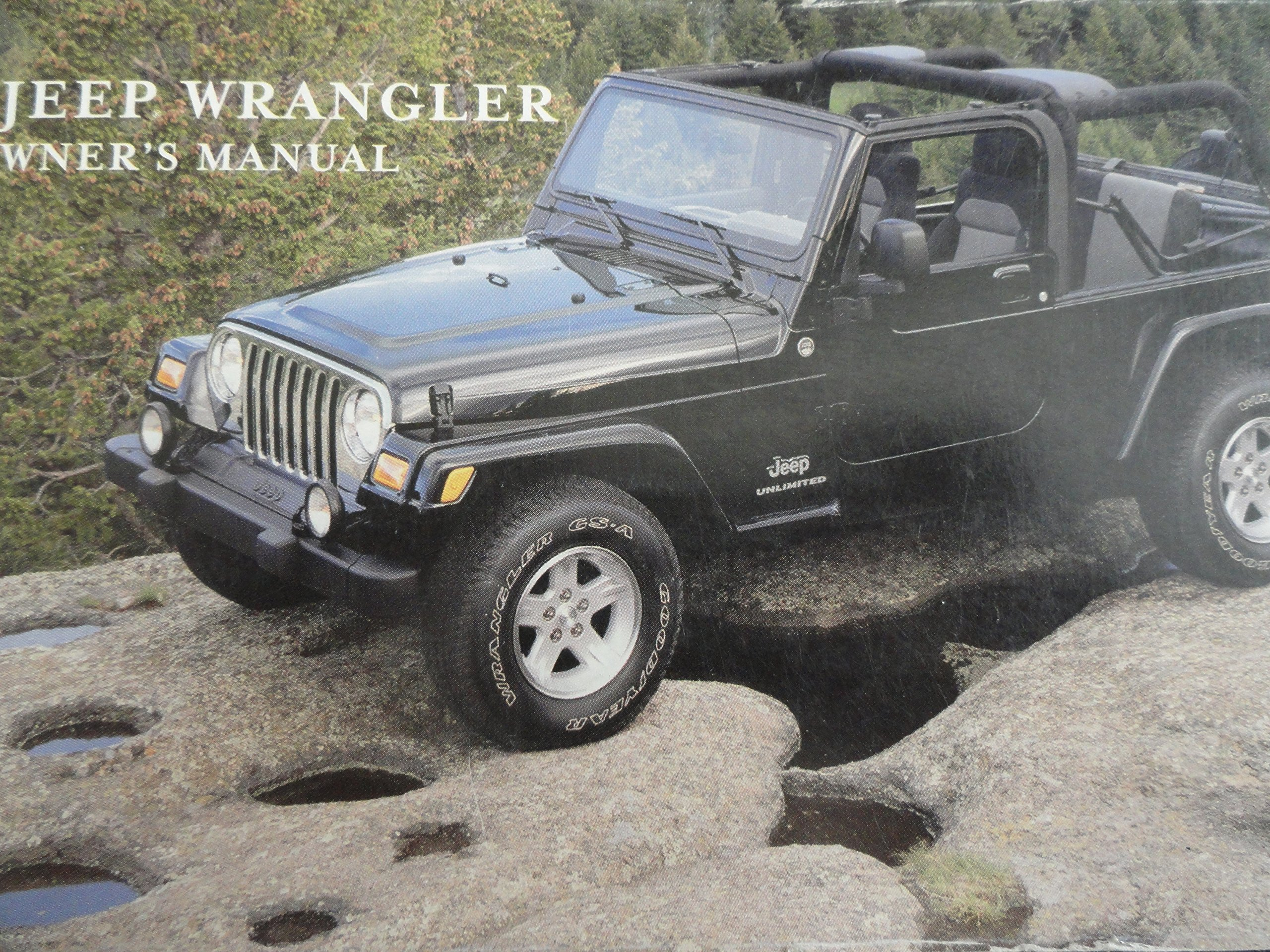2005 jeep wrangler owners manual jeep amazon com books rh amazon com 2013 Jeep Wrangler Manual PDF 2004 jeep wrangler sport owners manual