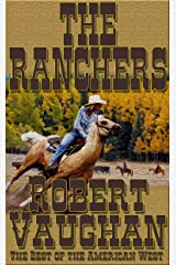 The Ranchers (The Founders Book 2) Kindle Edition