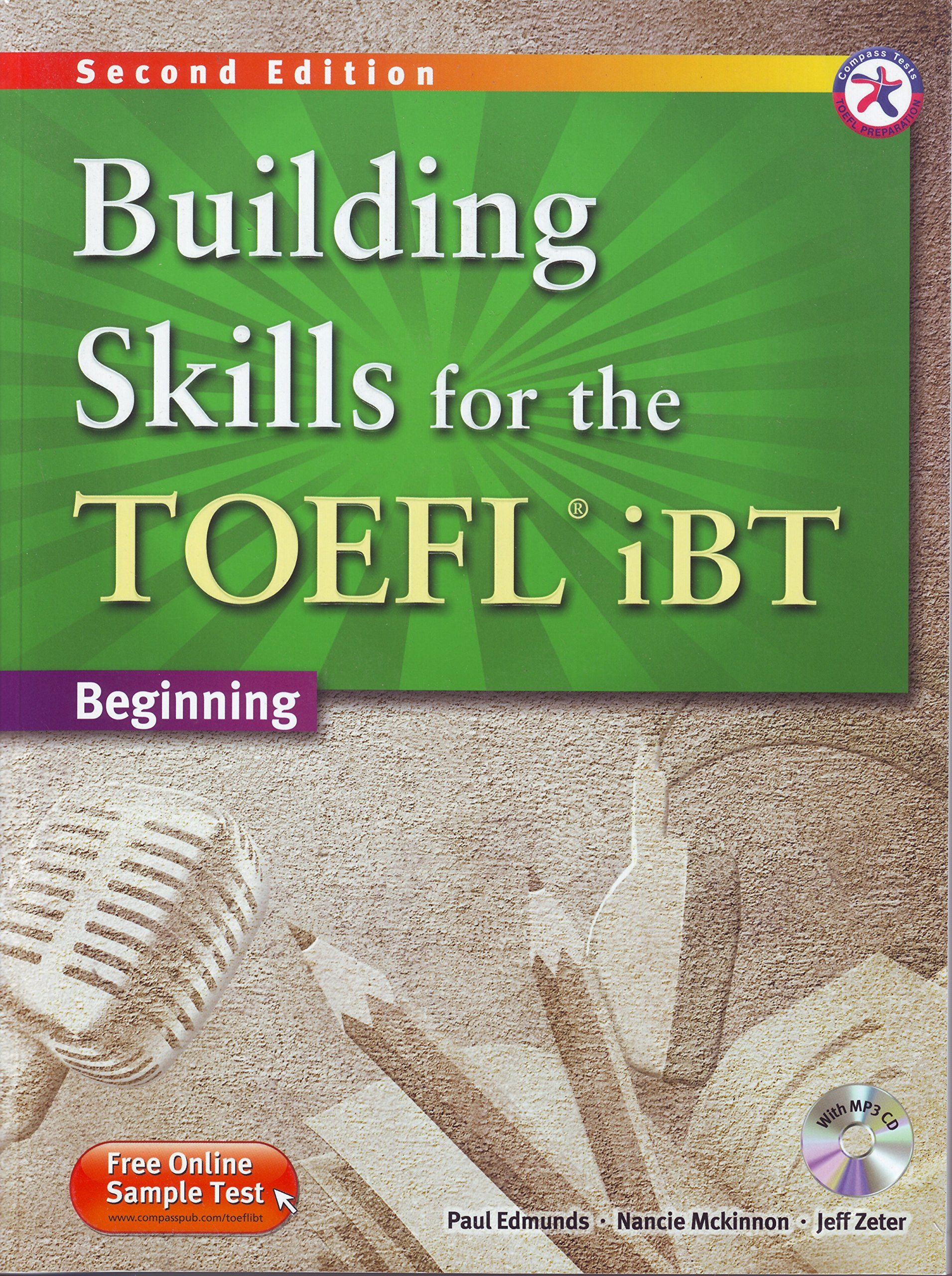 Building Skills for the TOEFL iBT, 2nd Edition Beginning Combined Book & MP3 CD by Compass Publishing
