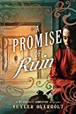 A Promise of Ruin (Dr. Genevieve Summerford Mystery)