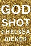 Godshot: A Novel