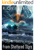 From Shattered Stars (Armada Wars Book 4)