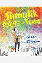 Shmulik Paints the Town Kindle Edition